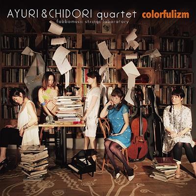 Ayuri+CHIDORI quartet
